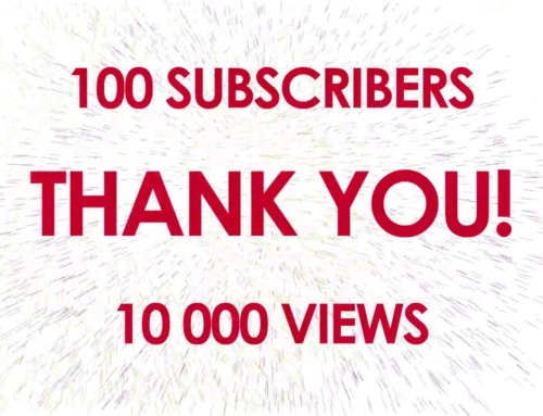 We've reached 100 Subscribers and 10K Views!